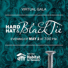 """On a blue patterned background, white text says """"Virtual Gala: Hard Hat & Black Tie. Evening of May 2 at 7:30PM."""" The TC Habitat logo is at the bottom, as well as an image of the top of a nail."""