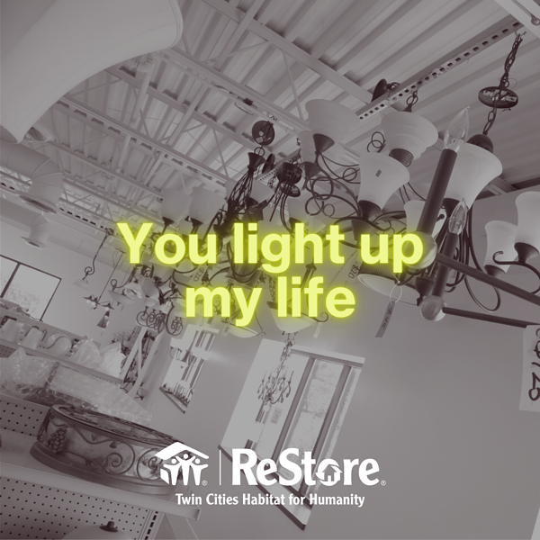 """An image of light fixtures with text """"You light up my life."""""""