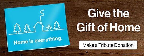 Give-the-Gift-of-Home-Tribute-Donation-CTA