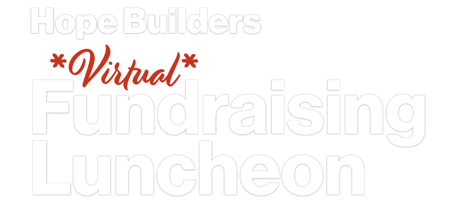 hope builders virtual fundraising luncheon