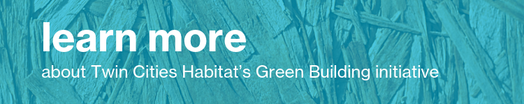 learn more about green building at Habitat