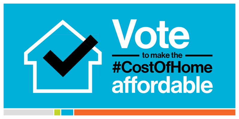 "A bright blue background with a white outline of a house and a black checkmark inside on the left, on the right, white and black text saying ""Vote to make the #CostOfHome affordable"". At the bottom is a thin multi-colored line with gray, green, blue, and orange sections."