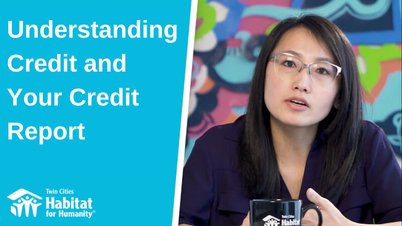 """A split image - a blue background on the left with the white text """"Understanding Credit and Your Credit Report"""" with the TC Habitat logo at the bottom, and Homeowner Development Manager Pa Lor on the right, gesturing, in front of a colorful background."""