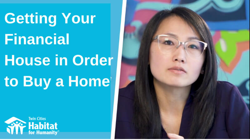 """Pa Lor in front of a colorful background to the right; to the left, a blue background with white text saying """"Getting Your Financial House in Order to Buy a Home."""" The white TC Habitat logo is at the bottom."""