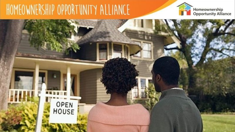 """A couple standing in front of a house with an """"Open House"""" sign. At the top is a banner saying """"Homeownership Opportunity Alliance."""""""