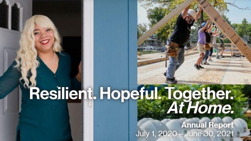 Resilient. Hopeful. Together. At Home. Annual Report, July 1, 2020 - June 30, 2021.