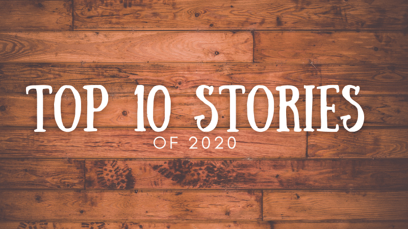 Top 10 Stories of 2020