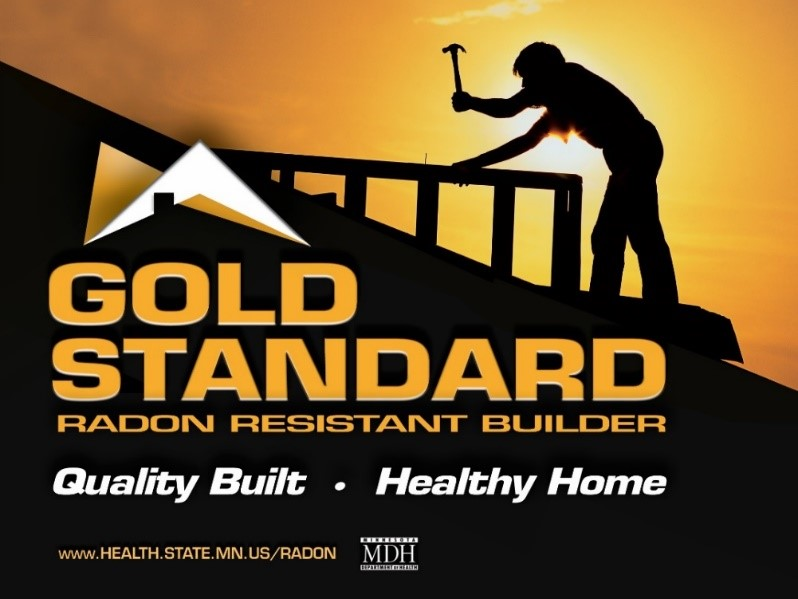 """A black and gold-themed image, with the silhouette of someone working on a roof against a sunset. """"Gold Standard radon resistant builder. Quality Built. Healthy Home. www.health.state.mn.us/radon"""""""