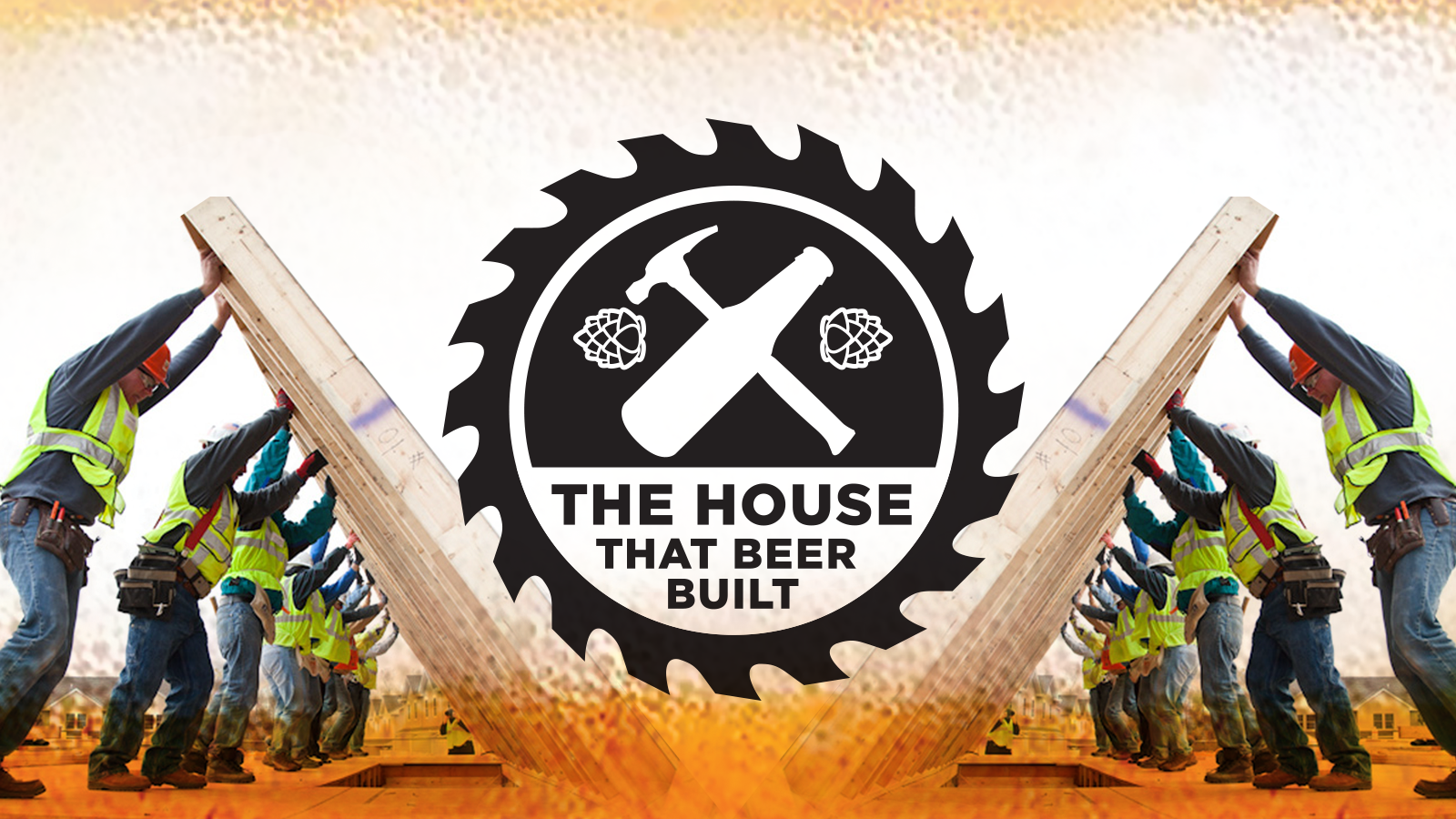 The House that Beer Built - Twin Cities Habitat for Humanity